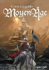 couverture de l'album Contes et légendes du Moyen-Âge