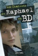 couverture de l'album Les Chansons de Raphael en BD