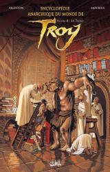 page album Encyclopédie anarchique du monde de Troy T.2 - Les Trolls