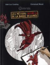 couverture de l'album Les métiers secrets de la bande dessinée