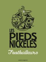 couverture de l'album Les Pieds Nickelés footballeurs