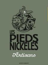 page album Les Pieds Nickelés artisans