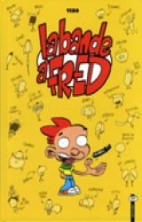 couverture de l'album Bande à Fred (La), T.1