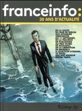 page album France Info, 30 années d'actualité