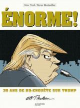 couverture de l'album 30 ans de BD - Enquête sur Trump - Enorme !