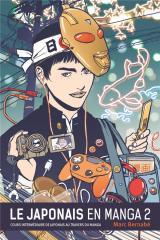 couverture de l'album Le Japonais en Manga - Nouvelle édition - T.2