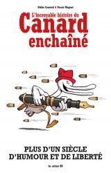 couverture de l'album L'incroyable histoire du Canard enchaîné (édition 2018)
