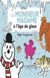 couverture de l'album Les Monsieur Madame à l'âge de glace