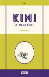 couverture de l'album Kimi le vieux chien