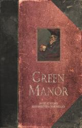 page album Green Manor intégrale (Edition augmentée)