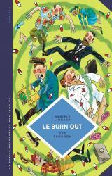 couverture de l'album Le Burn out. Travailler à perdre la raison.