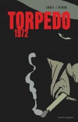 couverture de l'album Torpedo 1972 (Version noir et blanc)