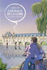 couverture de l'album Guide des châteaux de la Loire en bandes dessinées