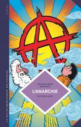 couverture de l'album L'Anarchie. Théories et pratiques libertaires.