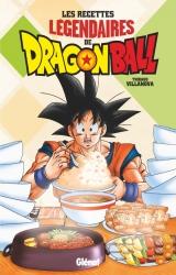 couverture de l'album Les recettes légendaires de Dragon Ball