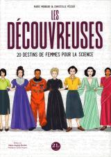 couverture de l'album Les découvreuses - 20 destins de femmes pour la science