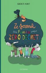couverture de l'album Ze journal de la famille presque zéro déchet  - Survivre un an sans déchet (mais avec quelques gros mots...)