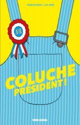 couverture de l'album Coluche Président !