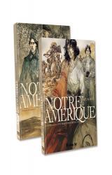 page album Notre Amérique - Pack découverte en 2 volumes