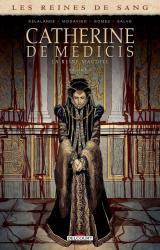 couverture de l'album Catherine de Médicis, la Reine maudite T3