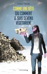 couverture de l'album Comme une bête (ou comment je suis devenu végétarien)