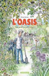 couverture de l'album L'Oasis  - Petite genèse d'un jardin biodivers