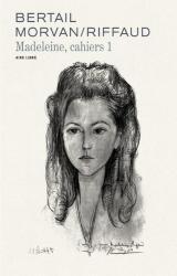 couverture de l'album Madeleine, cahiers 1