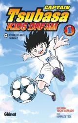 Captain Tsubasa Kids Dream - T.1 Déploie tes ailes Tsubasa !!