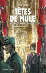 couverture de l'album Têtes de Mule  - Six jeunes Alsaciennes en résistance