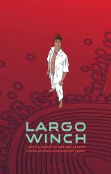 page album Largo Winch  - L'art du dessin de Philippe Francq