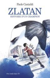 couverture de l'album Zlatan  - L'histoire d'un champion