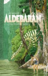 couverture de l'album Les mondes d'Aldébaran  - L'encyclopédie illustrée