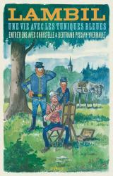 couverture de l'album Lambil  - Une vie avec les Tuniques Bleues