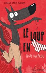couverture de l'album Le Loup en slip passe un froc