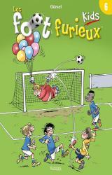page album Les foot furieux kids T.6
