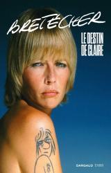 couverture de l'album Bretécher  - Le destin de Claire