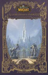 page album World of Warcraft - A la découverte d'Azeroth  - Les royaumes de l'Est