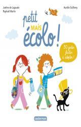 couverture de l'album Petit mais écolo !  - 30 gestes faciles à adopter !