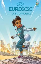 couverture de l'album UEFA Euro 2020  - La BD officielle