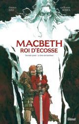Macbeth, roi d'Écosse T.2