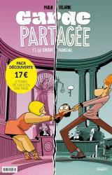 Garde partagée Pack découverte en 3 volumes : Tome 1, Le cirque familial ; Tome 2, Je veux sortir d'ici ! ; Tome 3, Chacun sa voie