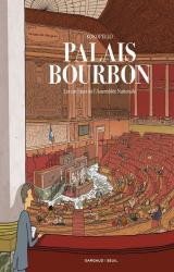 couverture de l'album Palais Bourbon, les coulisses de l'Assemblée nationale