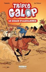 couverture de l'album Triple Galop - poche volume 02 - le crack d'Alexandrie - nouvelle édition