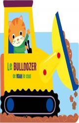 couverture de l'album Le bulldozer de Noah le chat