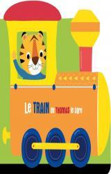 couverture de l'album Le train de Thomas le tigre