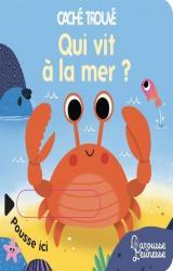 Qui vit à la mer ?
