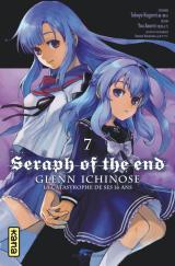 page album Seraph of the end - Glenn Ichinose, La catastrophe de ses 16 ans T.7