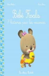 Bébé Koala  - 7 histoires pour les vacances