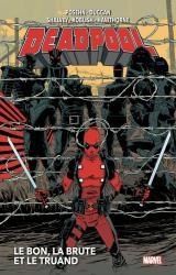 couverture de l'album Deadpool T02 : Le bon, la brute et le truand