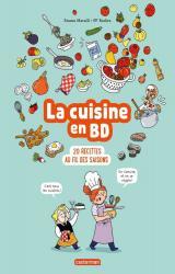 couverture de l'album Le cuisine en BD  - 20 recettes au fil des saisons
